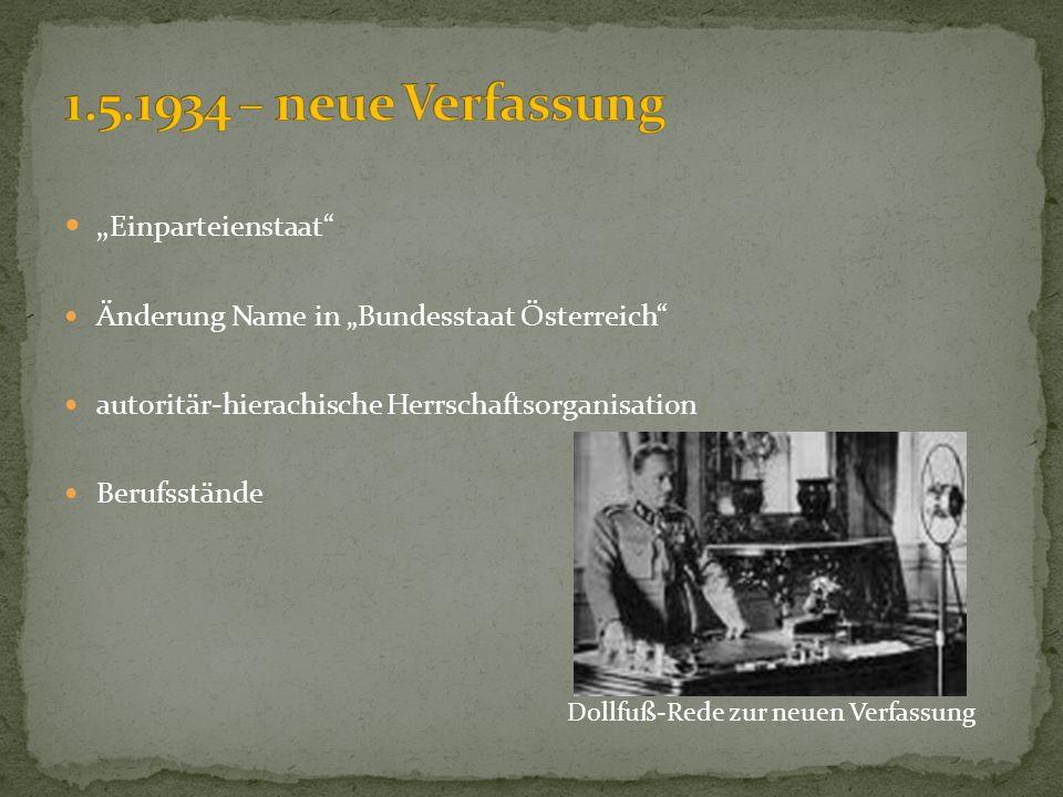 """1.5.1934 – neue Verfassung """"Einparteienstaat"""