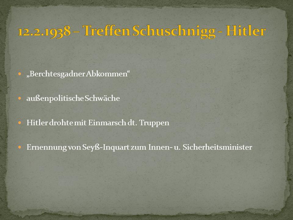 12.2.1938 – Treffen Schuschnigg - Hitler
