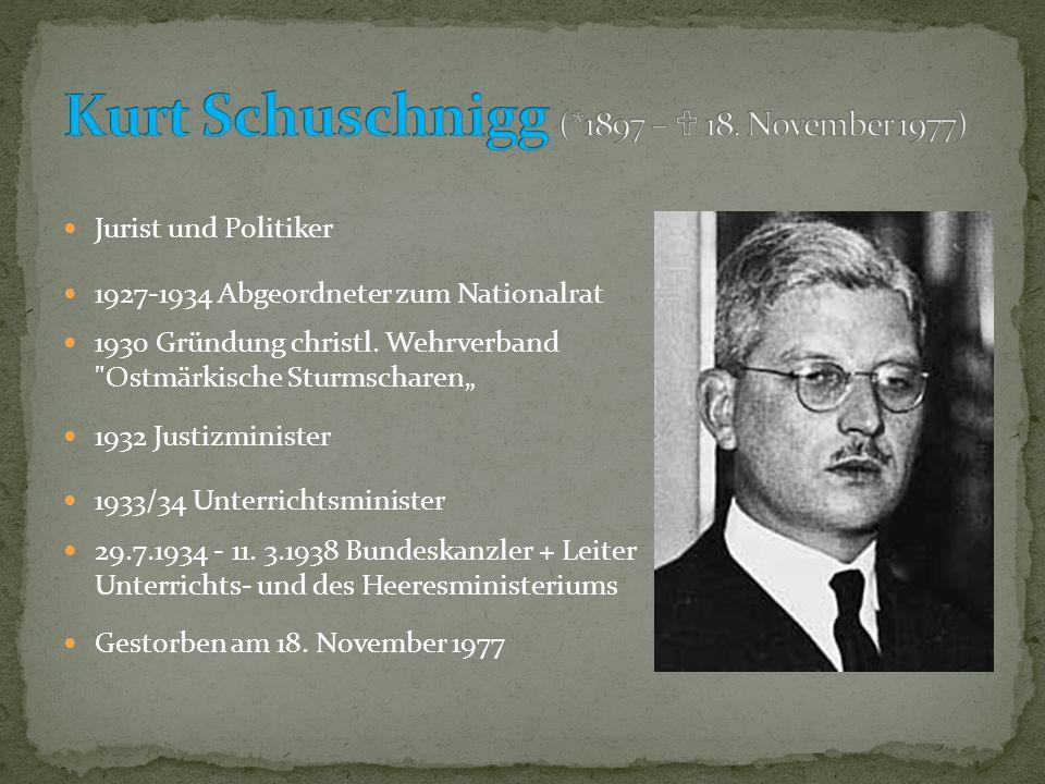 Kurt Schuschnigg (*1897 –  18. November 1977)