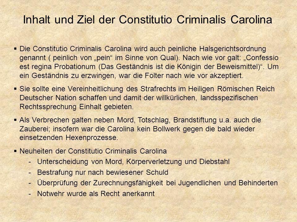 Inhalt und Ziel der Constitutio Criminalis Carolina