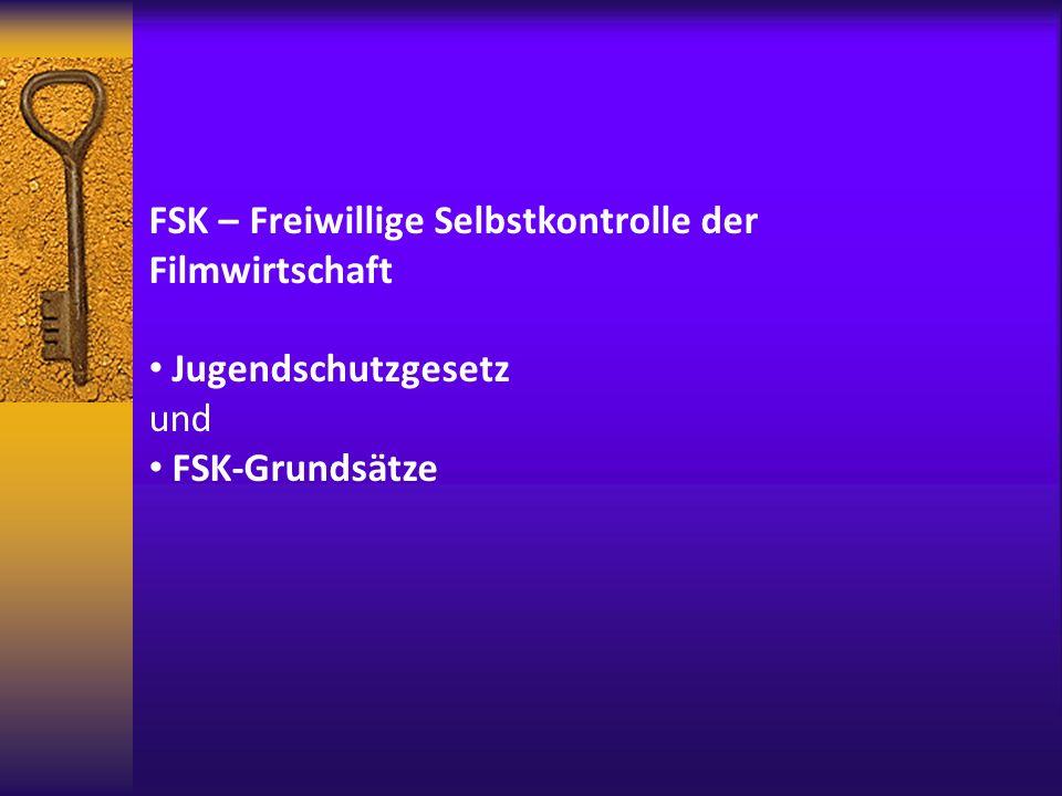 FSK – Freiwillige Selbstkontrolle der Filmwirtschaft