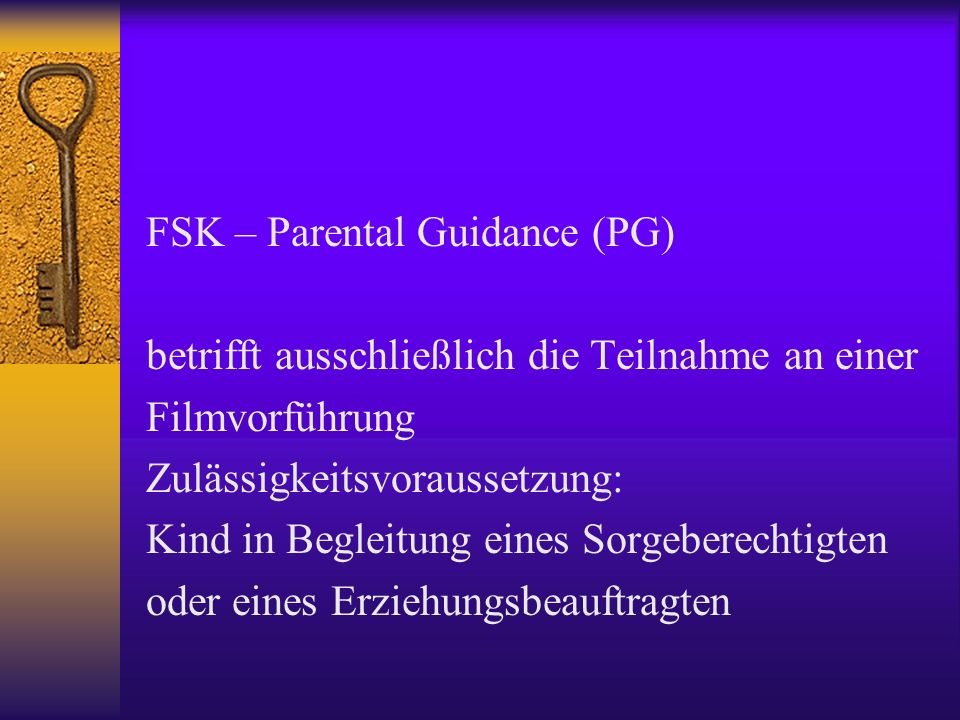 FSK – Parental Guidance (PG)