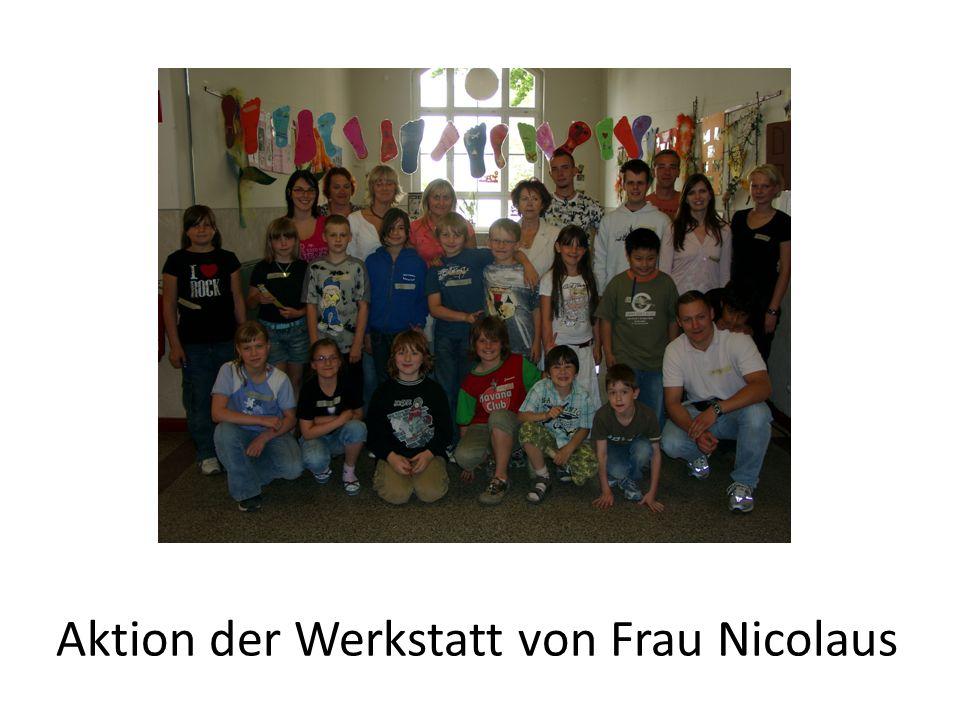 Aktion der Werkstatt von Frau Nicolaus