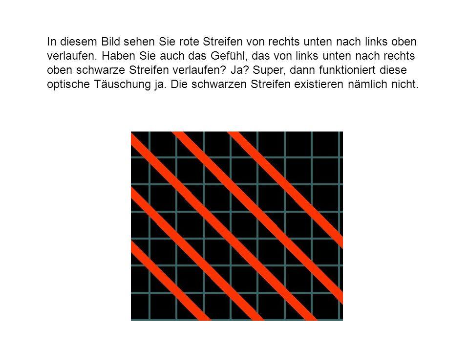 In diesem Bild sehen Sie rote Streifen von rechts unten nach links oben verlaufen.