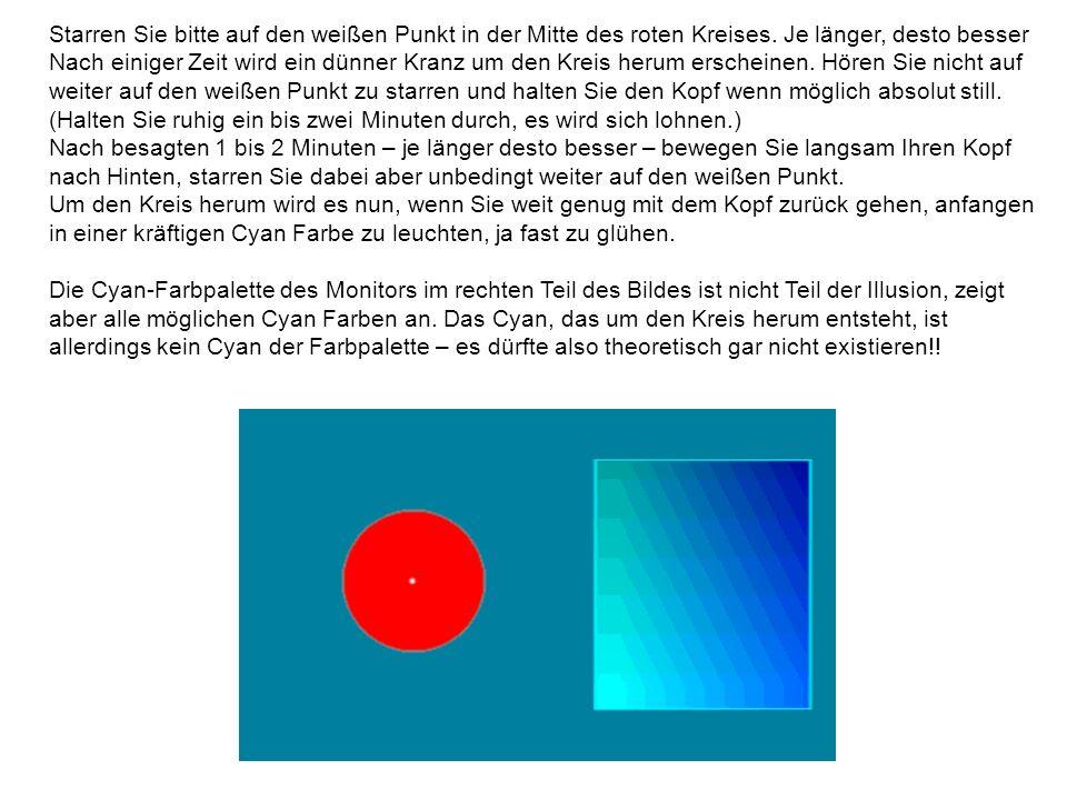 Starren Sie bitte auf den weißen Punkt in der Mitte des roten Kreises