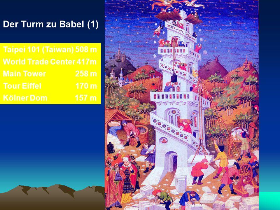 Der Turm zu Babel (1) Taipei 101 (Taiwan) 508 m