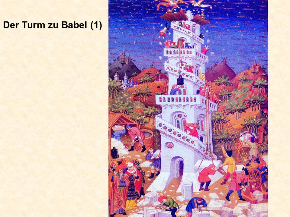 Der Turm zu Babel (1) Der Turm zu Babel