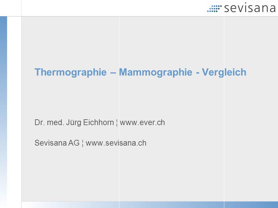 Thermographie – Mammographie - Vergleich