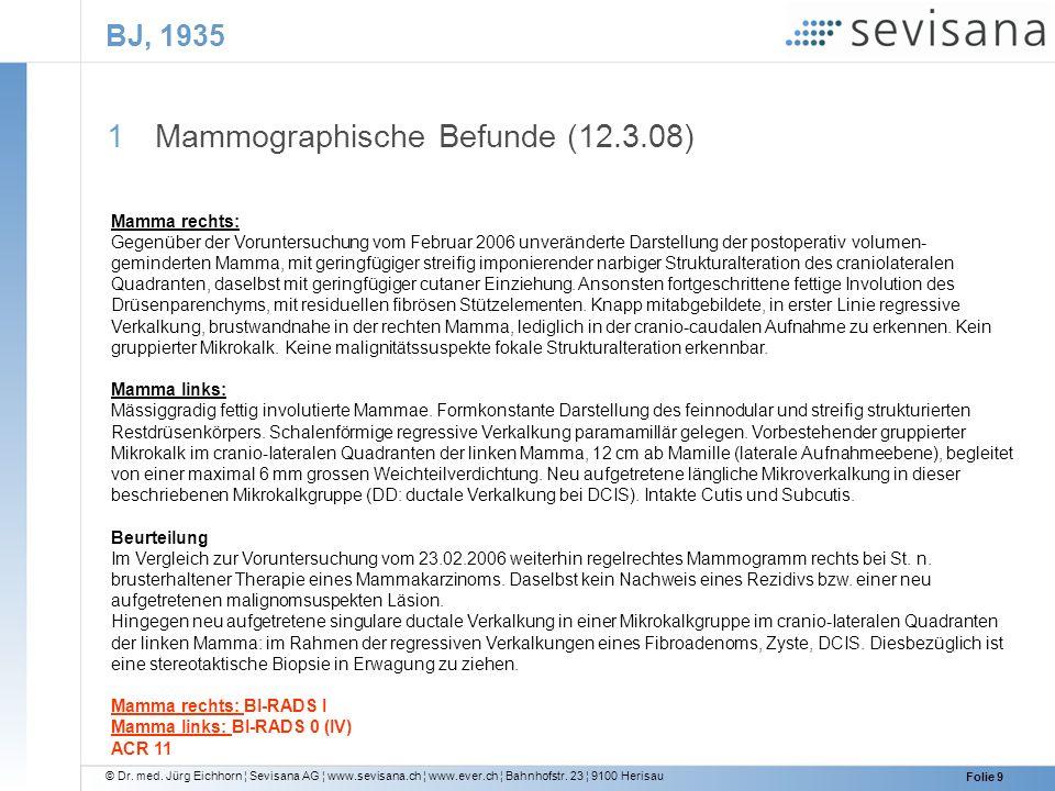 Mammographische Befunde (12.3.08)