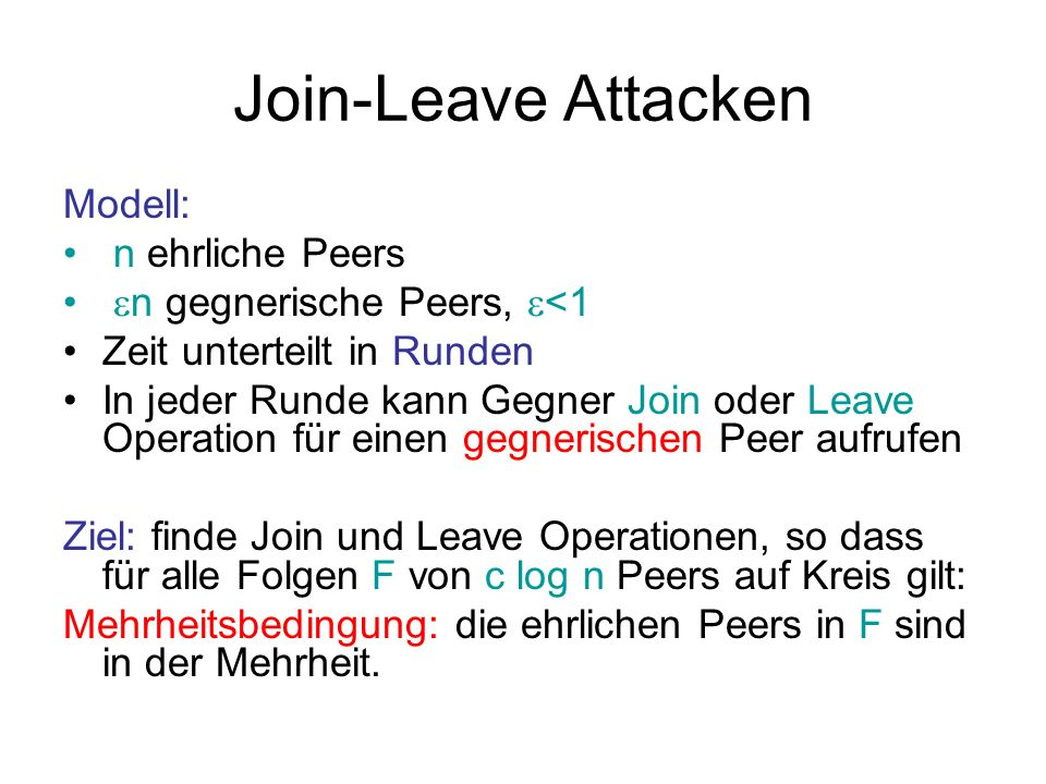 Join-Leave Attacken Modell: n ehrliche Peers