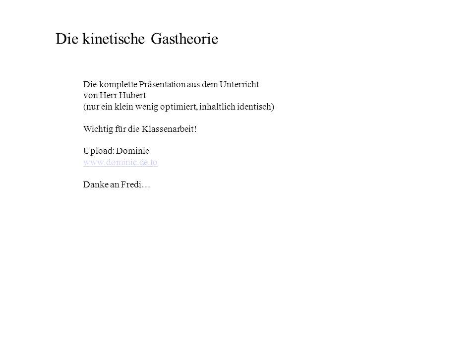 Die kinetische Gastheorie - ppt video online herunterladen