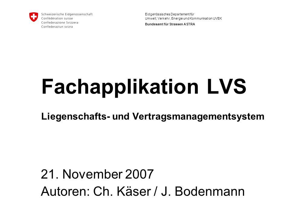 Fachapplikation LVS Liegenschafts- und Vertragsmanagementsystem