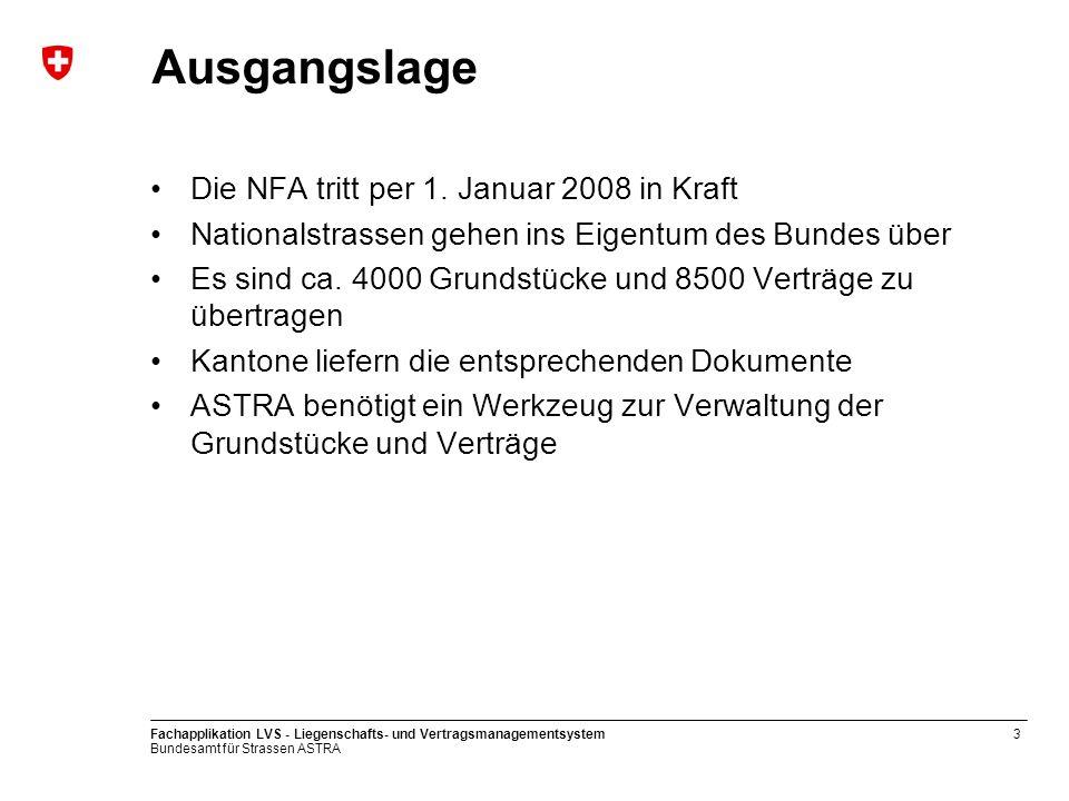 Ausgangslage Die NFA tritt per 1. Januar 2008 in Kraft