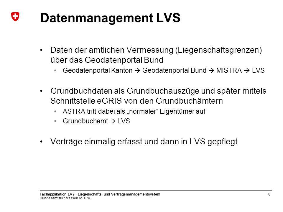 Datenmanagement LVS Daten der amtlichen Vermessung (Liegenschaftsgrenzen) über das Geodatenportal Bund.