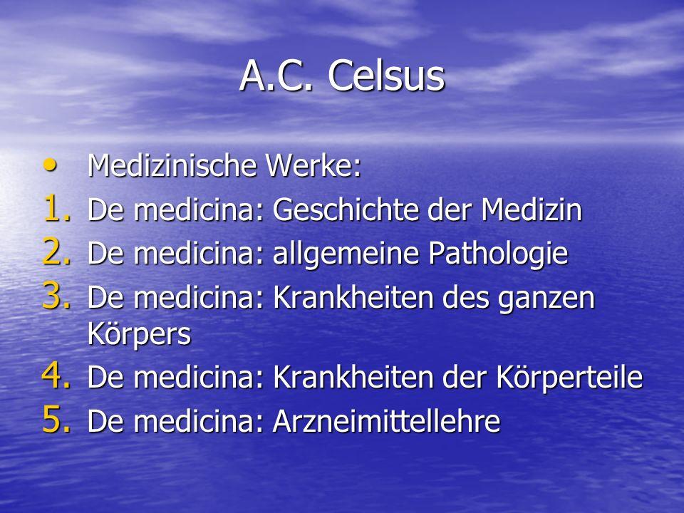 A.C. Celsus Medizinische Werke: De medicina: Geschichte der Medizin