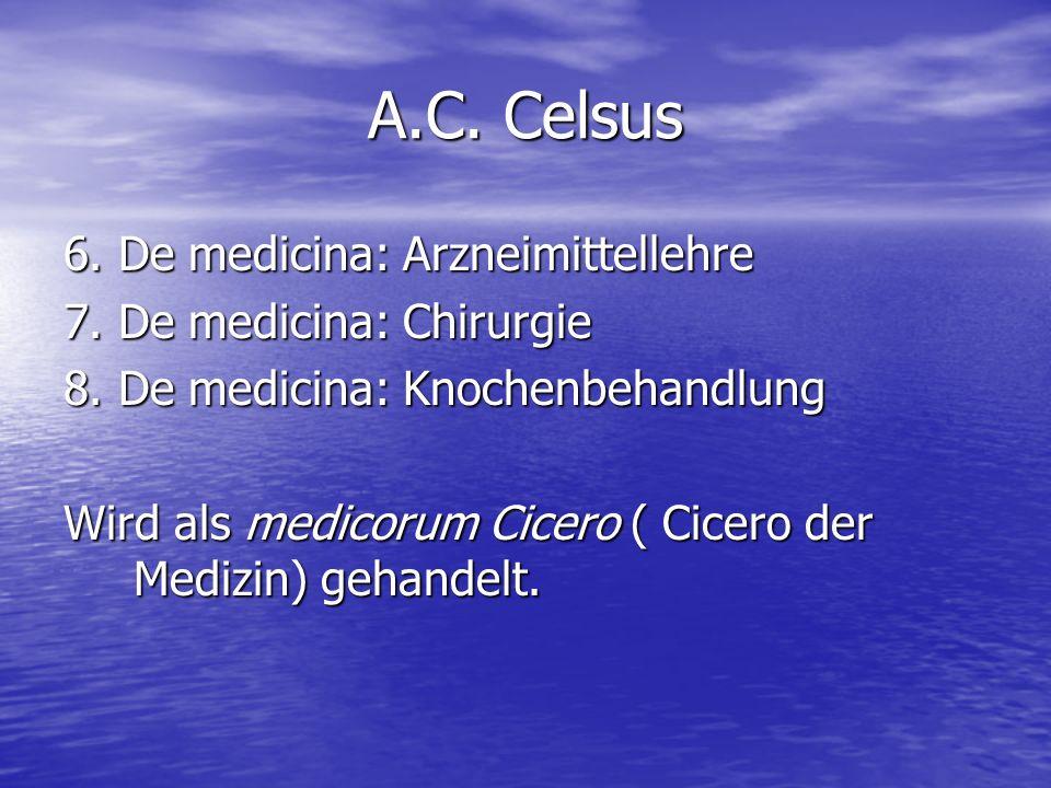 A.C. Celsus 6. De medicina: Arzneimittellehre