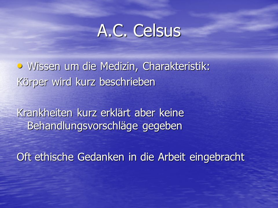 A.C. Celsus Wissen um die Medizin, Charakteristik: