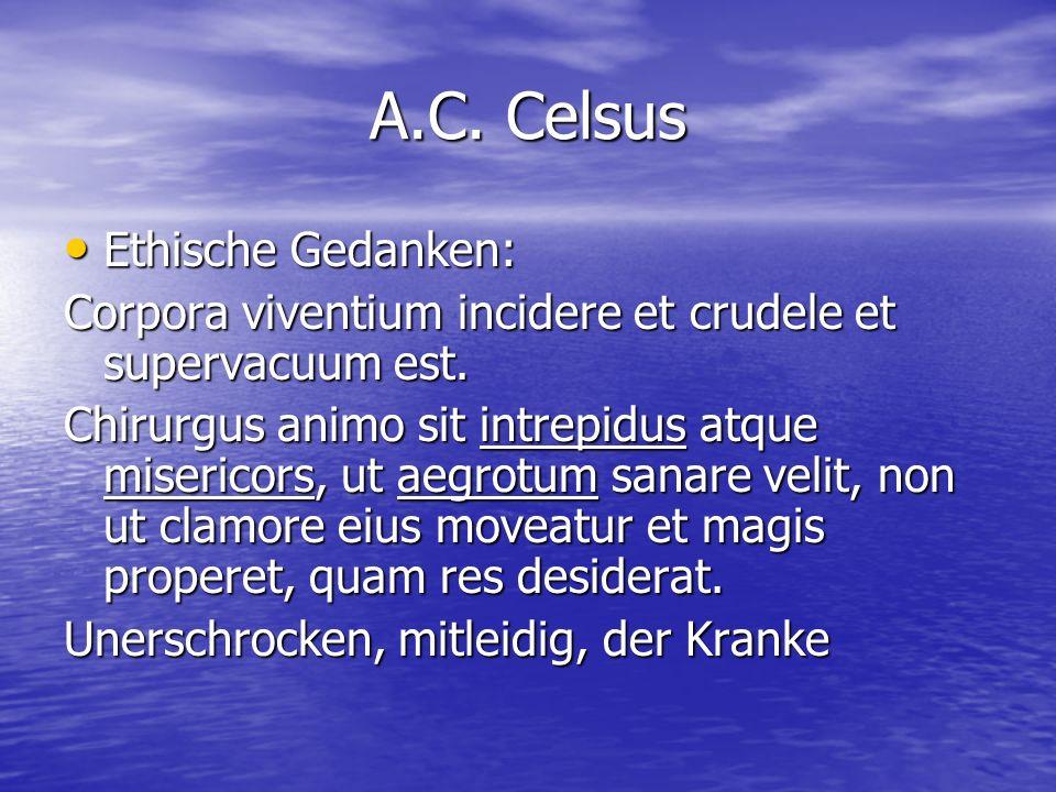 A.C. Celsus Ethische Gedanken: