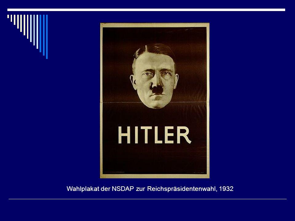 Wahlplakat der NSDAP zur Reichspräsidentenwahl, 1932