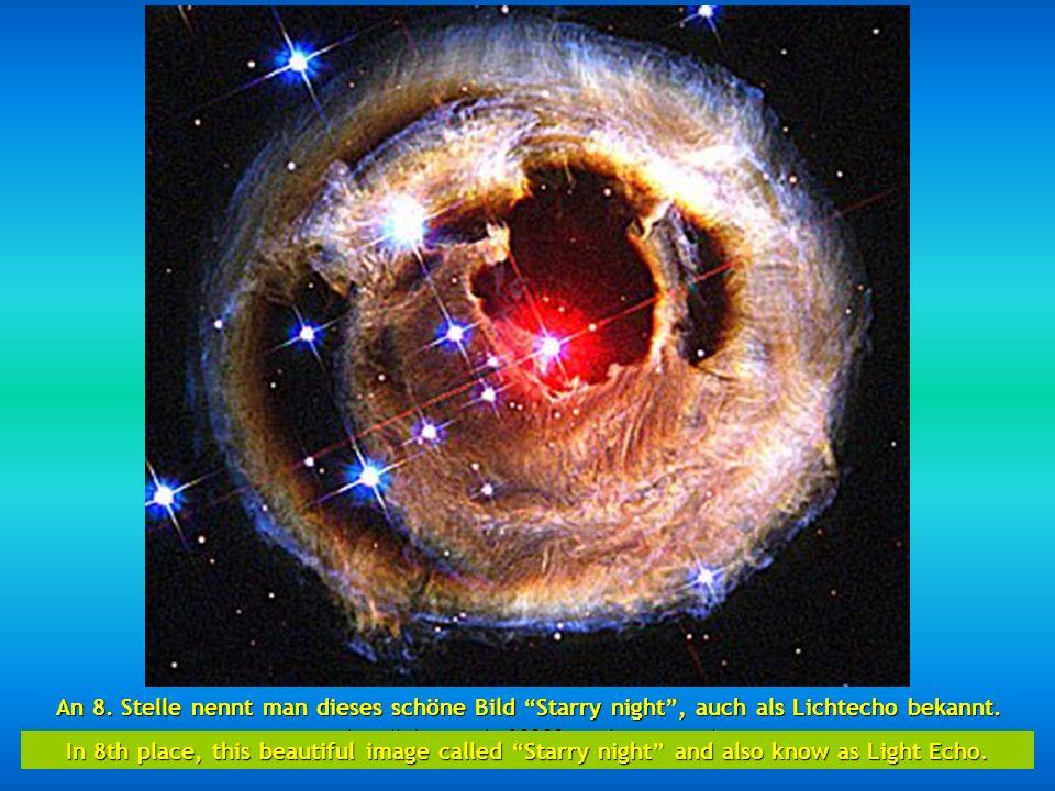 An 8. Stelle nennt man dieses schöne Bild Starry night , auch als Lichtecho bekannt.