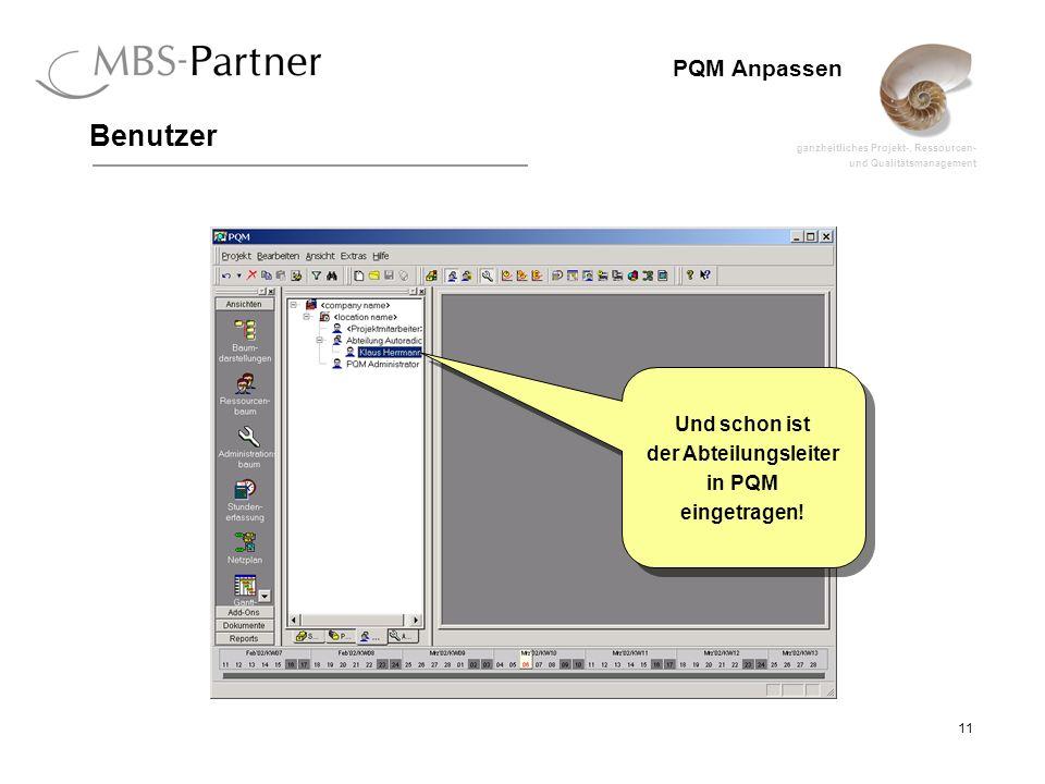 Benutzer Und schon ist der Abteilungsleiter in PQM eingetragen!