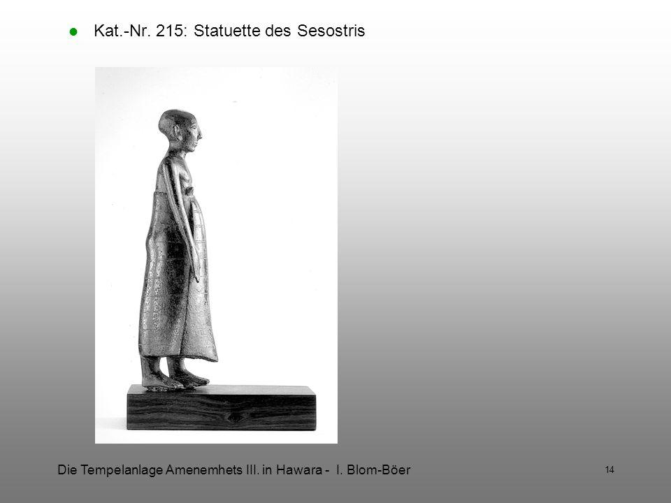 Kat.-Nr. 215: Statuette des Sesostris