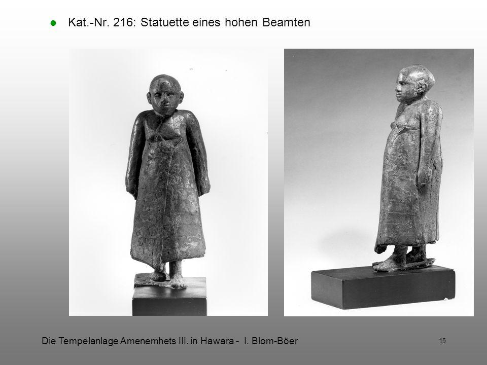 Kat.-Nr. 216: Statuette eines hohen Beamten