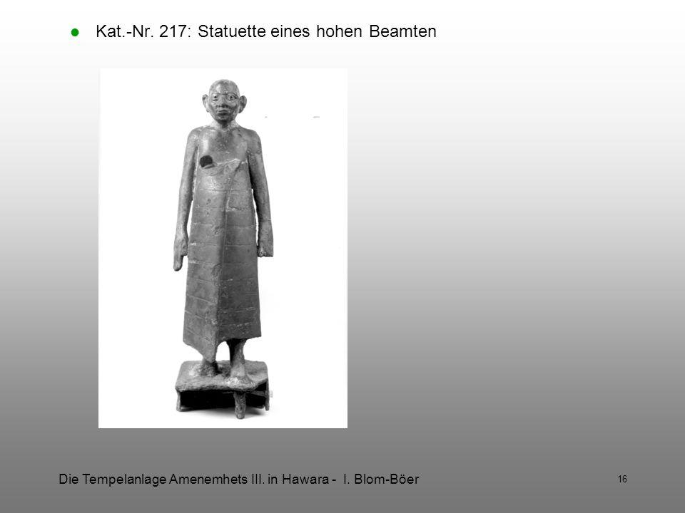 Kat.-Nr. 217: Statuette eines hohen Beamten