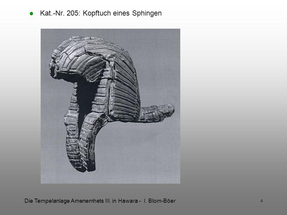 Kat.-Nr. 205: Kopftuch eines Sphingen