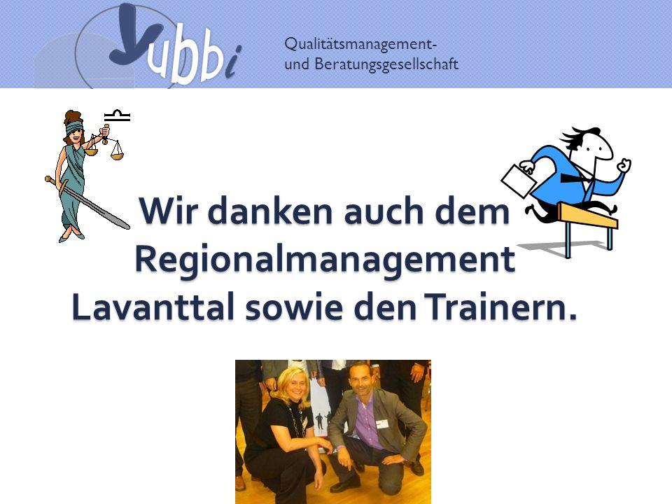 Wir danken auch dem Regionalmanagement Lavanttal sowie den Trainern.