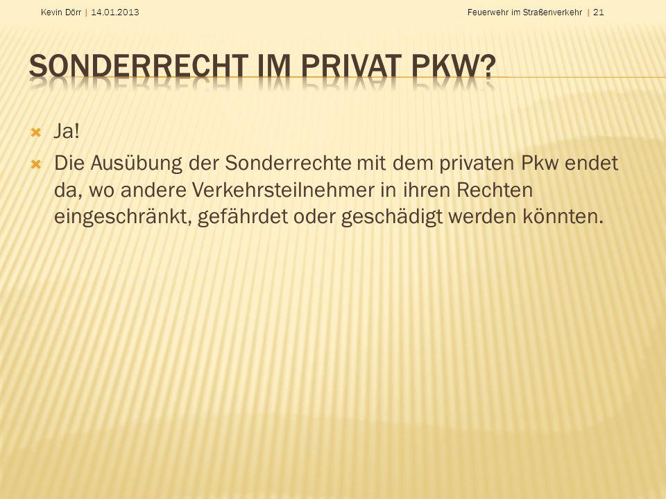 Sonderrecht im privat PKW