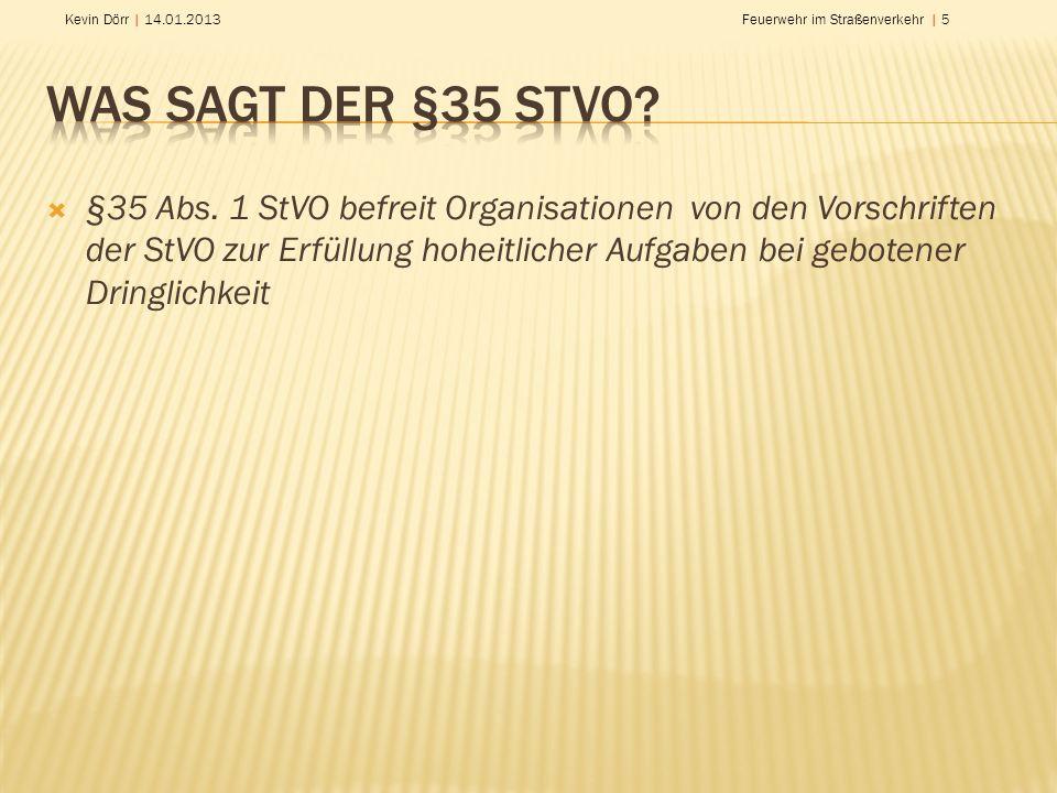 Was sagt der §35 StVO