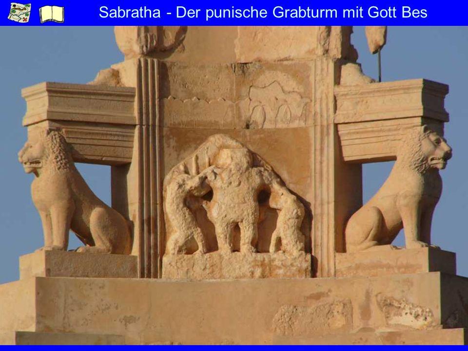 Sabratha - Der punische Grabturm mit Gott Bes