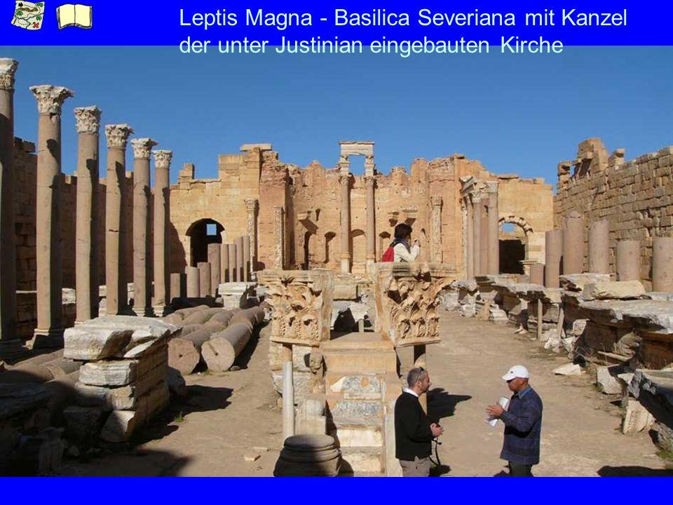 Leptis Magna - Basilica Severiana mit Kanzel der unter Justinian eingebauten Kirche