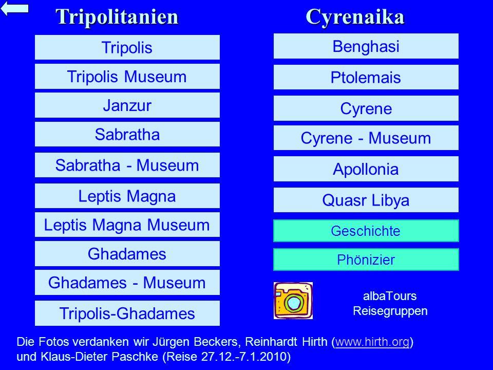 Tripolitanien Cyrenaika. Tripolis. Benghasi. Tripolis Museum. Ptolemais. Janzur. Cyrene. Sabratha.