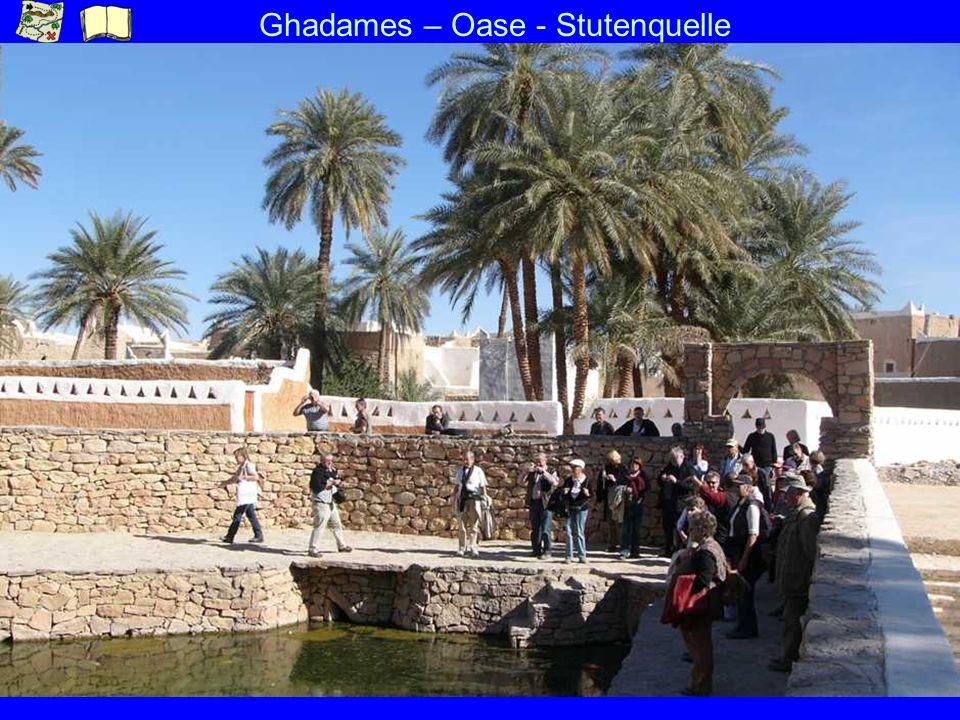 Ghadames – Oase - Stutenquelle