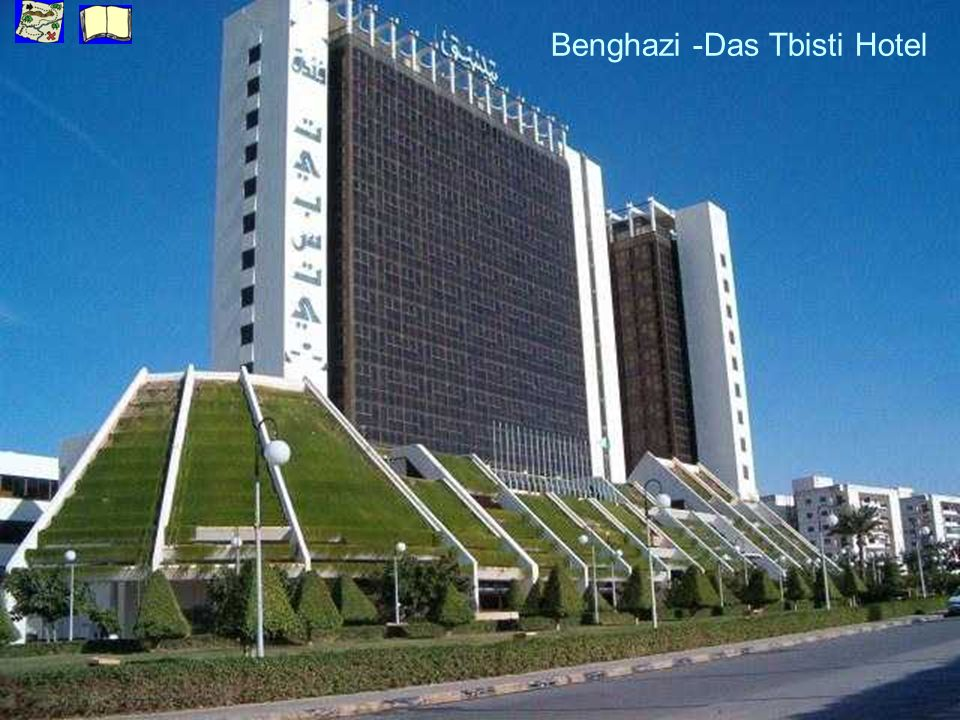 Benghazi -Das Tbisti Hotel
