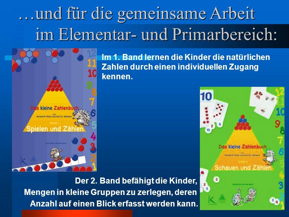 …und für die gemeinsame Arbeit im Elementar- und Primarbereich:
