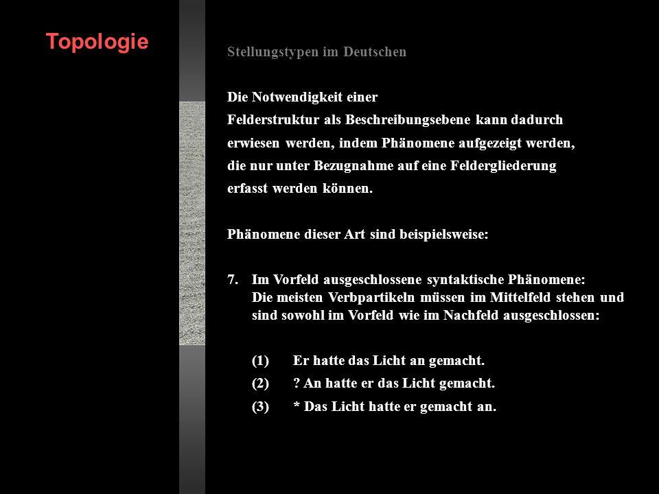 Topologie Stellungstypen im Deutschen Die Notwendigkeit einer
