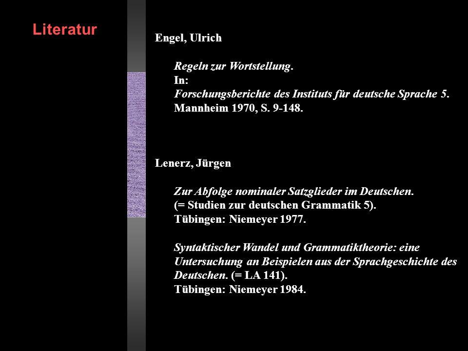 Literatur Engel, Ulrich Regeln zur Wortstellung. In: