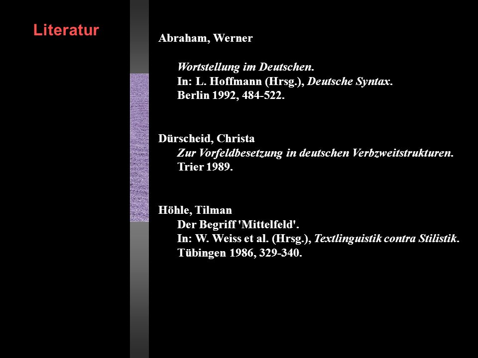 Literatur Abraham, Werner Wortstellung im Deutschen.