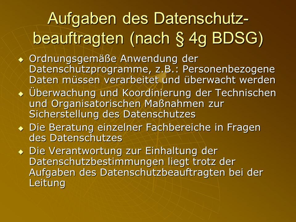 Aufgaben des Datenschutz-beauftragten (nach § 4g BDSG)