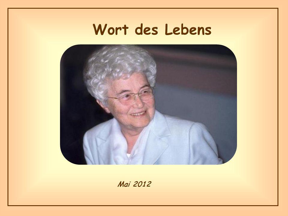 Wort des Lebens Mai 2012