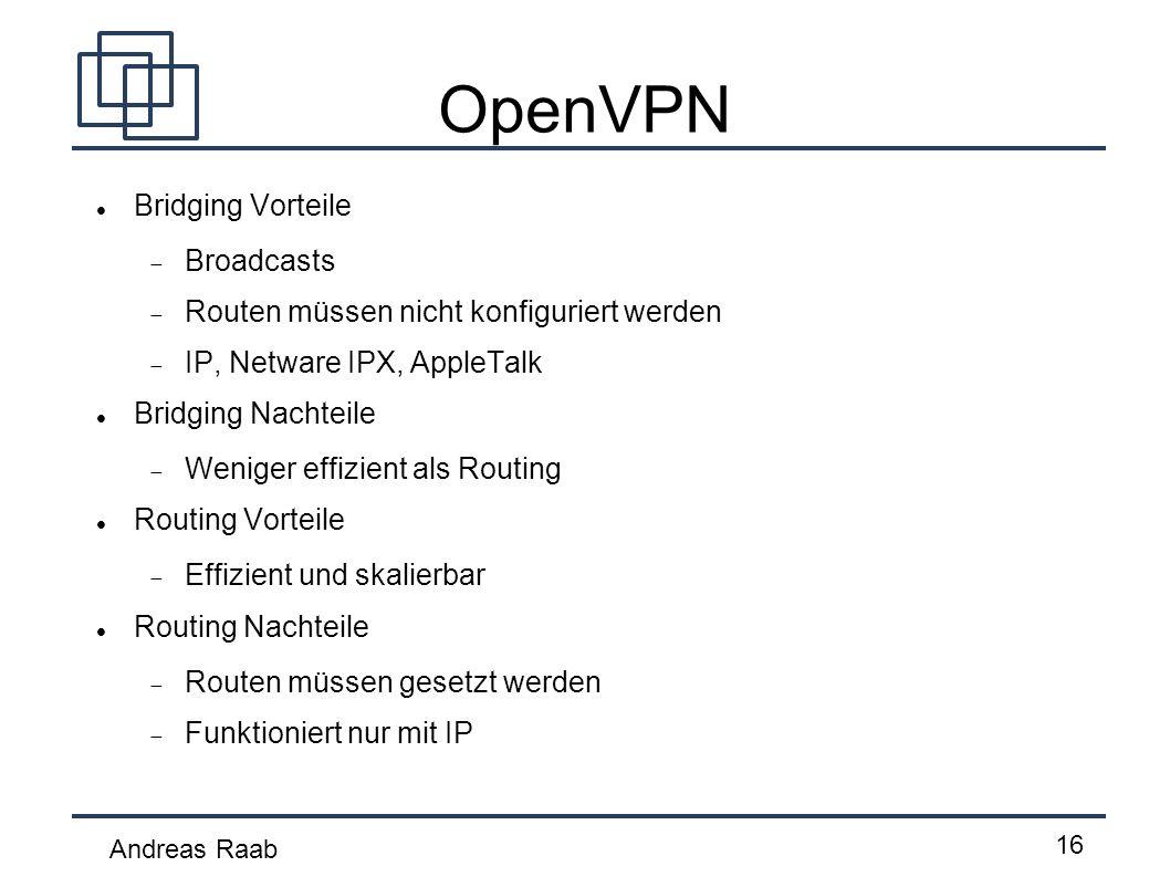 OpenVPN Bridging Vorteile Broadcasts