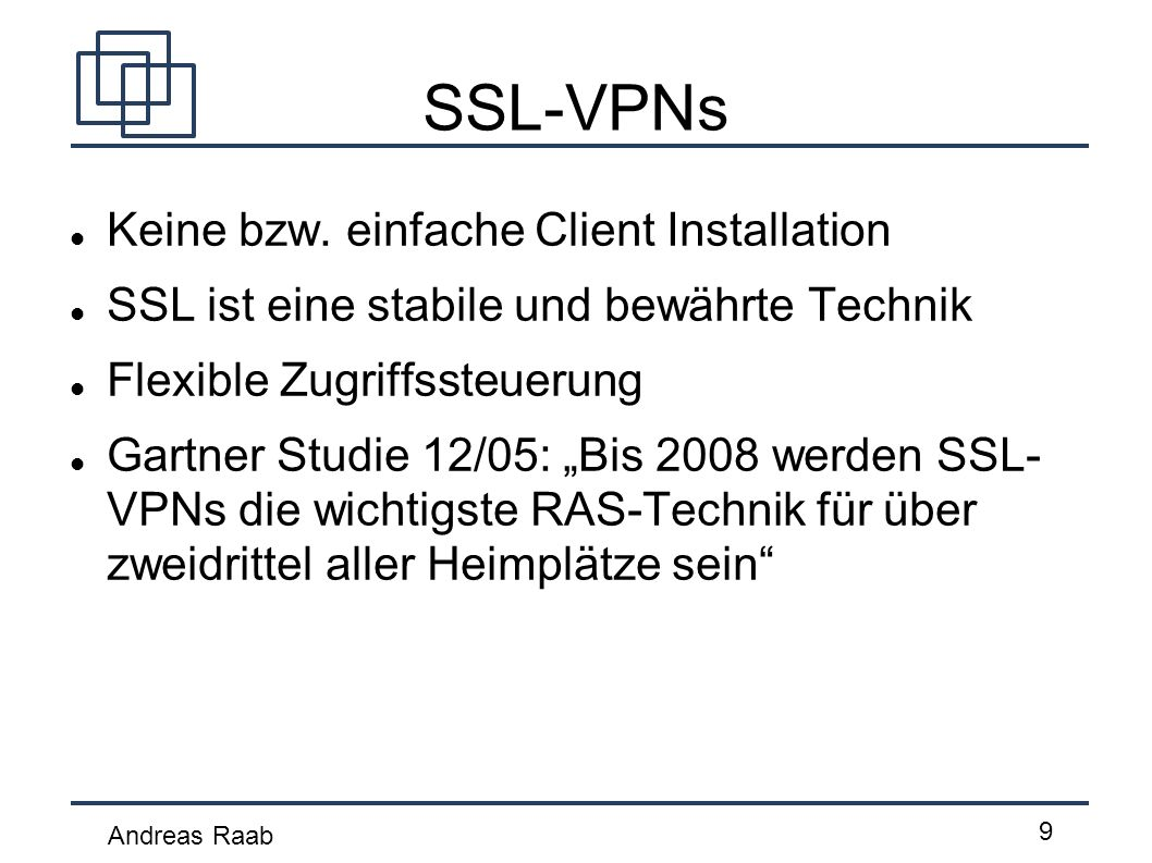 SSL-VPNs Keine bzw. einfache Client Installation