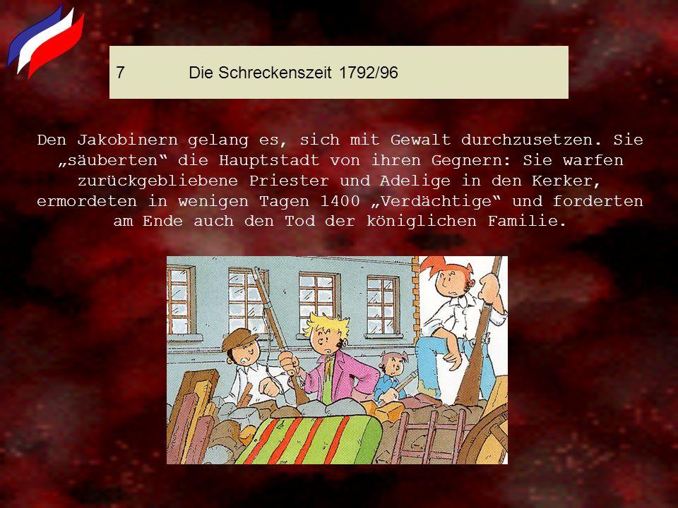 7 Die Schreckenszeit 1792/96