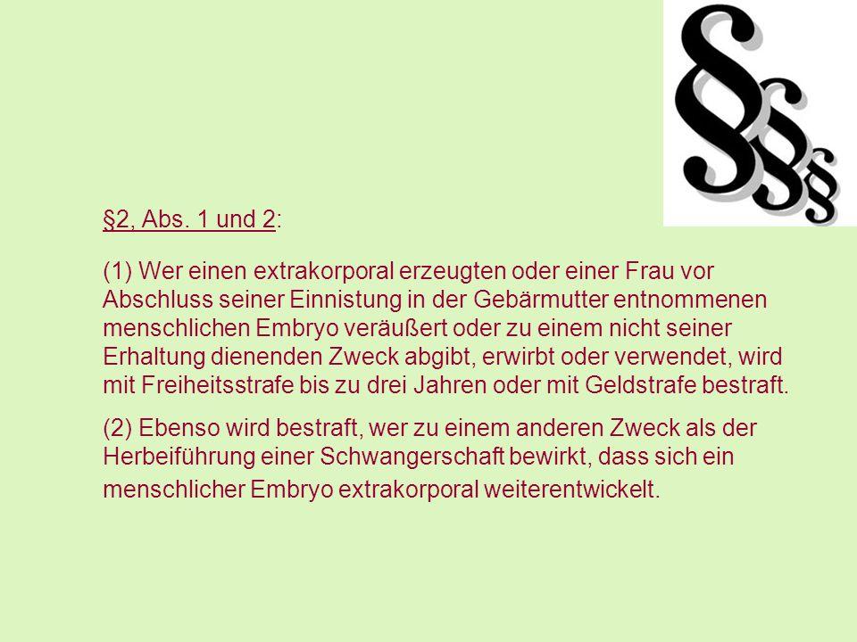 §2, Abs. 1 und 2: