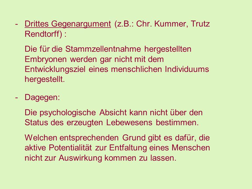 Drittes Gegenargument (z.B.: Chr. Kummer, Trutz Rendtorff) :