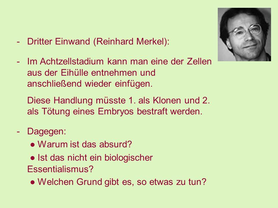Dritter Einwand (Reinhard Merkel):