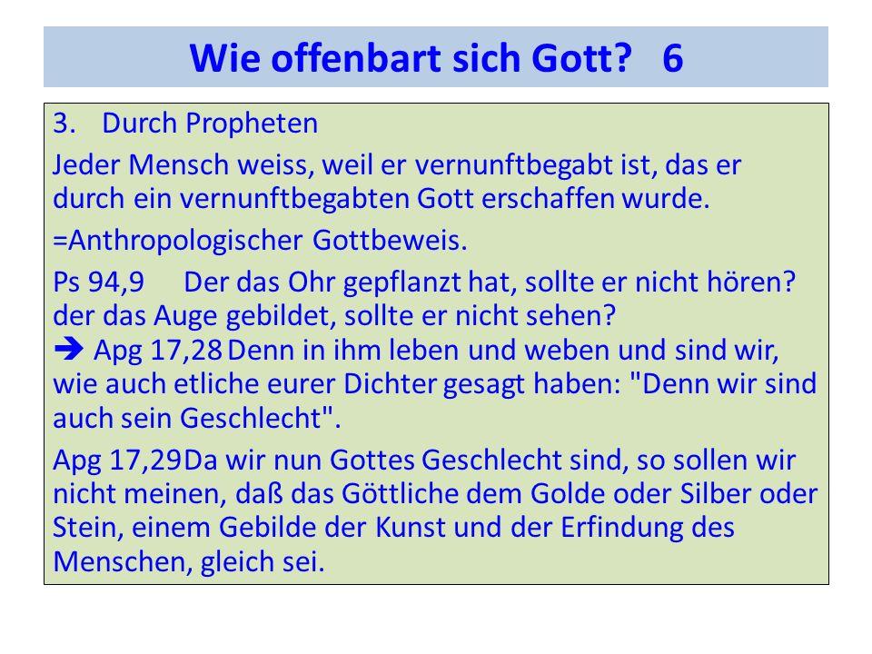 Wie offenbart sich Gott 6